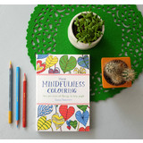 More Mindfulness Colour Book By Emma Farrarons